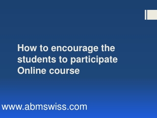 How to encourage the students to participate online