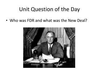 Unit Question of the Day