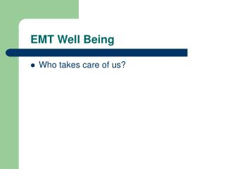 EMT Well Being