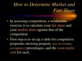 How to Determine Market and Fair Share