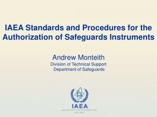 IAEA Standards and Procedures for the Authorization of Safeguards Instruments