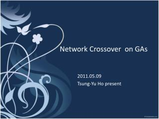 Network Crossover on GAs