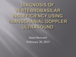 Diagnosis of Vertebrobasilar Insufficiency Using Transcranial Doppler Ultrasound