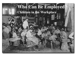 Who Can Be Employed? Children in the Workplace