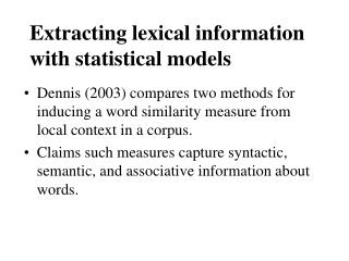 Extracting lexical information with statistical models