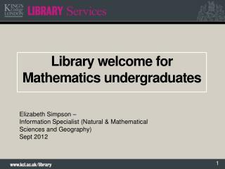 Library welcome for Mathematics undergraduates