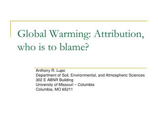 Global Warming: Attribution, who is to blame?