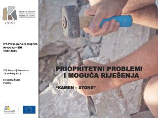 """PRIOPRITETNI PROBLEMI I MOGUĆA RIJEŠENJA """"KAMEN – STONE"""""""