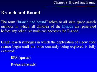 Chapter 8: Branch and Bound