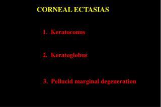 1.  Keratoconus