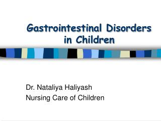 Gastrointestinal Disorders  in Children