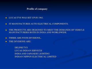 Profile of company