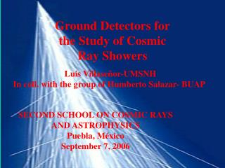 Ground Detectors for the Study of Cosmic Ray Showers