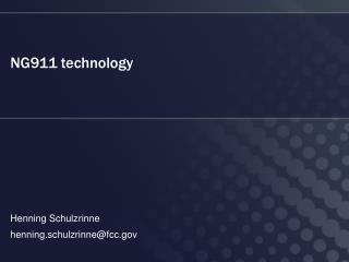 NG911 technology