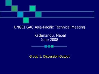 UNGEI GAC Asia-Pacific Technical Meeting   Kathmandu, Nepal June 2008
