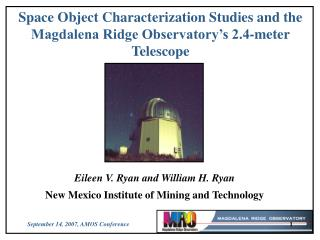 Space Object Characterization Studies and the Magdalena Ridge Observatory's 2.4-meter Telescope