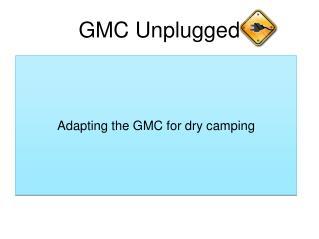 GMC Unplugged
