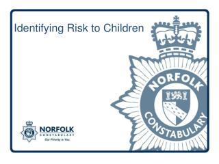 Identifying Risk to Children