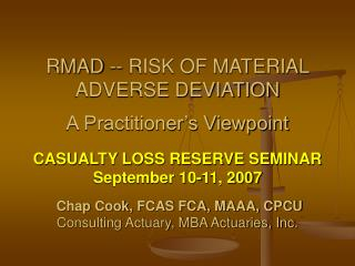 RMAD -- RISK OF MATERIAL ADVERSE DEVIATION A Practitioner's Viewpoint