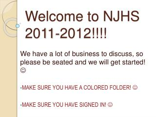 Welcome to NJHS 2011-2012!!!!