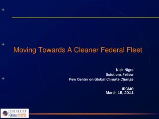 Moving Towards A Cleaner Federal Fleet