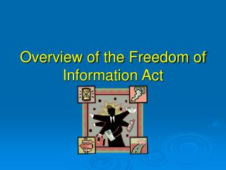 Overview of the Freedom of Information Act