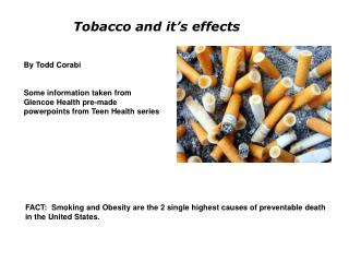 Tobacco and it's effects