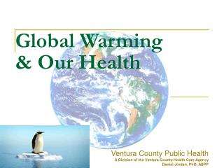 Global Warming  & Our Health