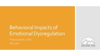 Behavioral Impacts of Emotional Dysregulation