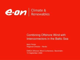 Combining Offshore Wind with Interconnectors in the Baltic Sea