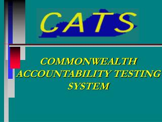 COMMONWEALTH ACCOUNTABILITY TESTING SYSTEM