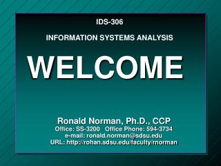 IDS-306 INFORMATION SYSTEMS ANALYSIS