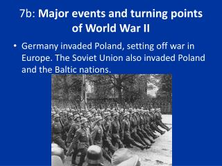 7b: Major events and turning points of World War II