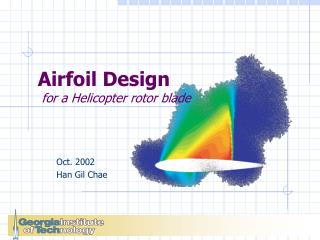 Airfoil Design  for a Helicopter rotor blade