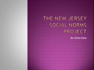 The New jersey social norms project
