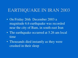 EARTHQUAKE IN IRAN 2003