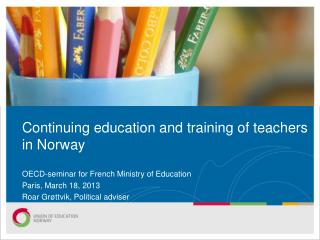 Continuing education and training of teachers in Norway