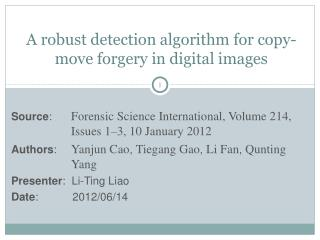 A robust detection algorithm for copy-move forgery in digital images