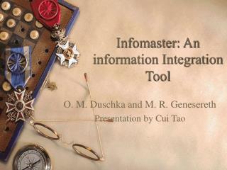 Infomaster: An information Integration Tool