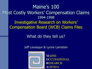 Maine s 100  Most Costly Workers  Compensation Claims 1994-1998