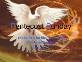 P entecost  S unday