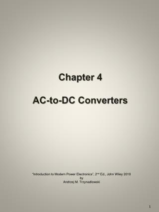 Chapter 4 AC-to-DC Converters