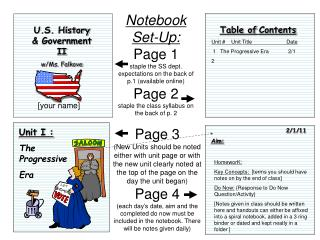 Notebook Set-Up: Page 1 staple the SS dept. expectations on the back of p.1 (available online) Page 2 staple the class