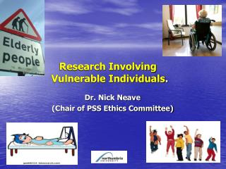Research Involving 	 Vulnerable Individuals .