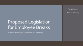Proposed Legislation for Employee Breaks