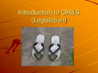 Introduction to OH&S (Legislation)
