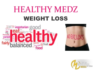 Weight Loss Pills At Great Prices At Healthy Medz