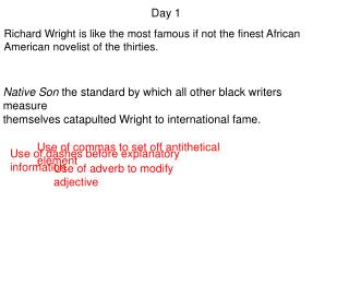 Richard Wright is like the most famous if not the finest African American novelist of the thirties.