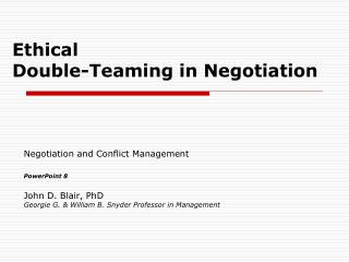 Ethical  Double-Teaming in Negotiation
