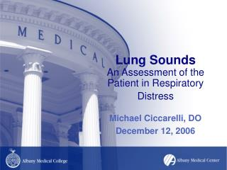 Lung Sounds An Assessment of the Patient in Respiratory Distress